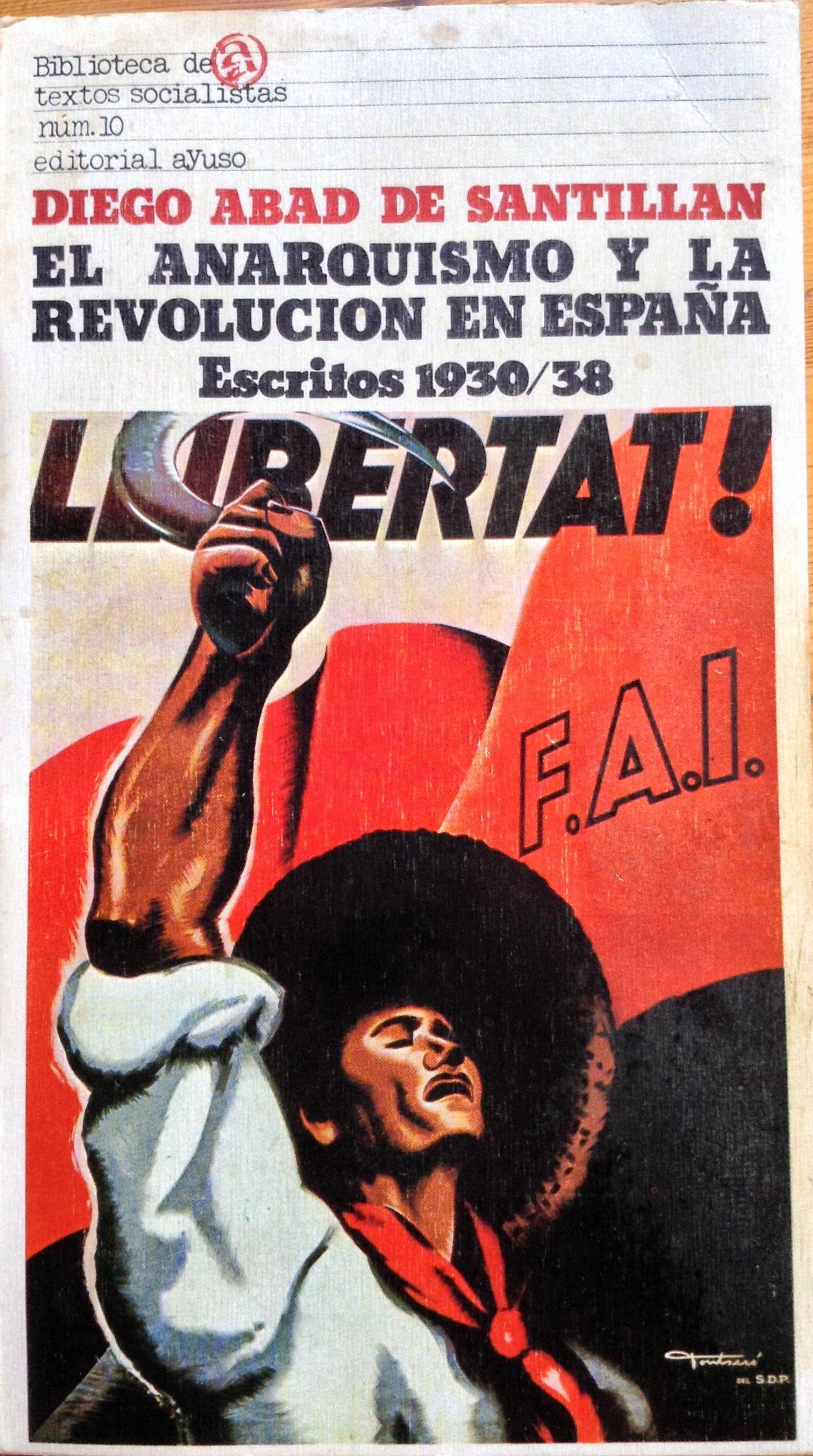 El Anarquismo Y La Revolución En España: Escritos 1930/38 ...