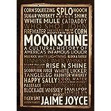 Moonshine: A Cultural History of America's Infamous Liquor
