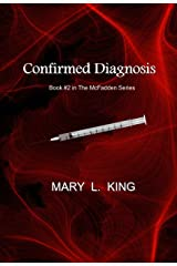 Confirmed Diagnosis: Book #2 in The McFadden Series Kindle Edition