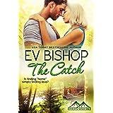 The Catch (River's Sigh B & B Book 8)