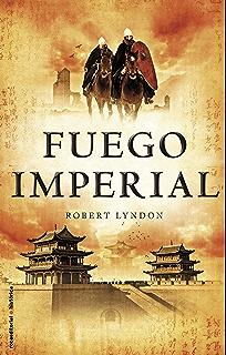 Fuego imperial (Novela Historica (roca)) (Spanish Edition)