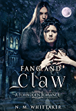 Fang and Claw: A Forbidden Love