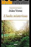 L'isola misteriosa: Ediz. integrale (La biblioteca dei ragazzi Vol. 21)