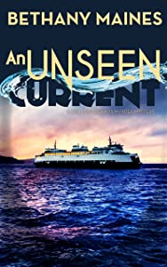 An Unseen Current (San Juan Islands Murder Mysteries Book 1)