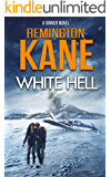 White Hell (A Tanner Novel Book 17)