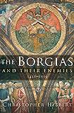 The Borgias and Their Enemies, 1431–1519: 1431-1519