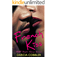 French Kiss: MMFF Bisexual Menage Romance