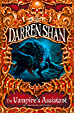 The Vampire's Assistant (The Saga of Darren Shan, Book 2) (English Edition)