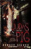 JUDAS PIG (English Edition)