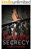 Seductive Secrecy (The Shadows Series Book 2)
