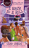 A Brew to a Kill (A Coffeehouse Mystery Book 11)
