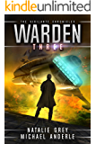 Warden (The Vigilante Chronicles Book 3)