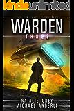 Warden (The Vigilante Chronicles Book 3)