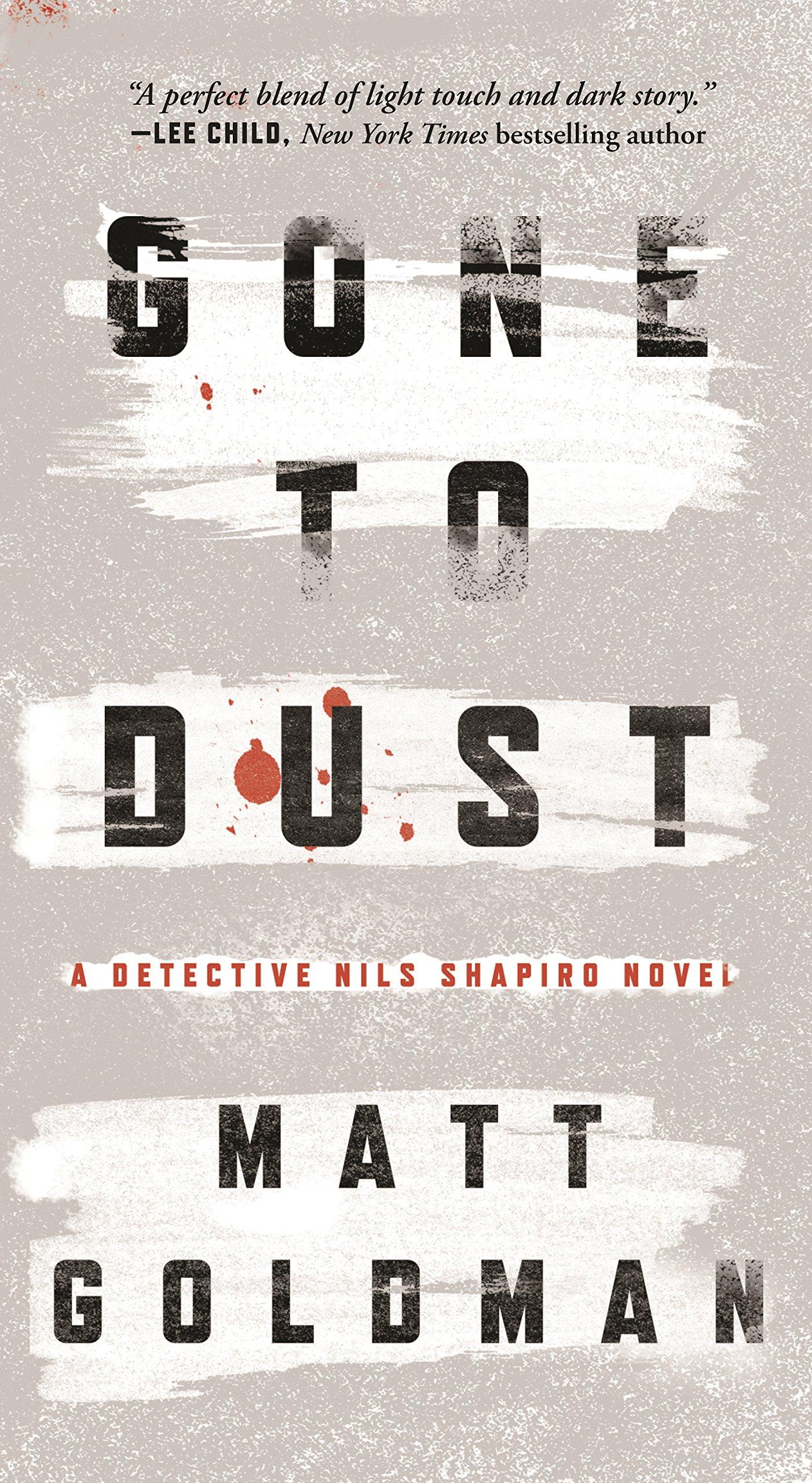 Gone to Dust: A Detective Nils Shapiro Novel: Amazon co uk: Matt