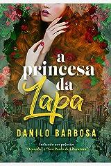 A princesa da Lapa eBook Kindle