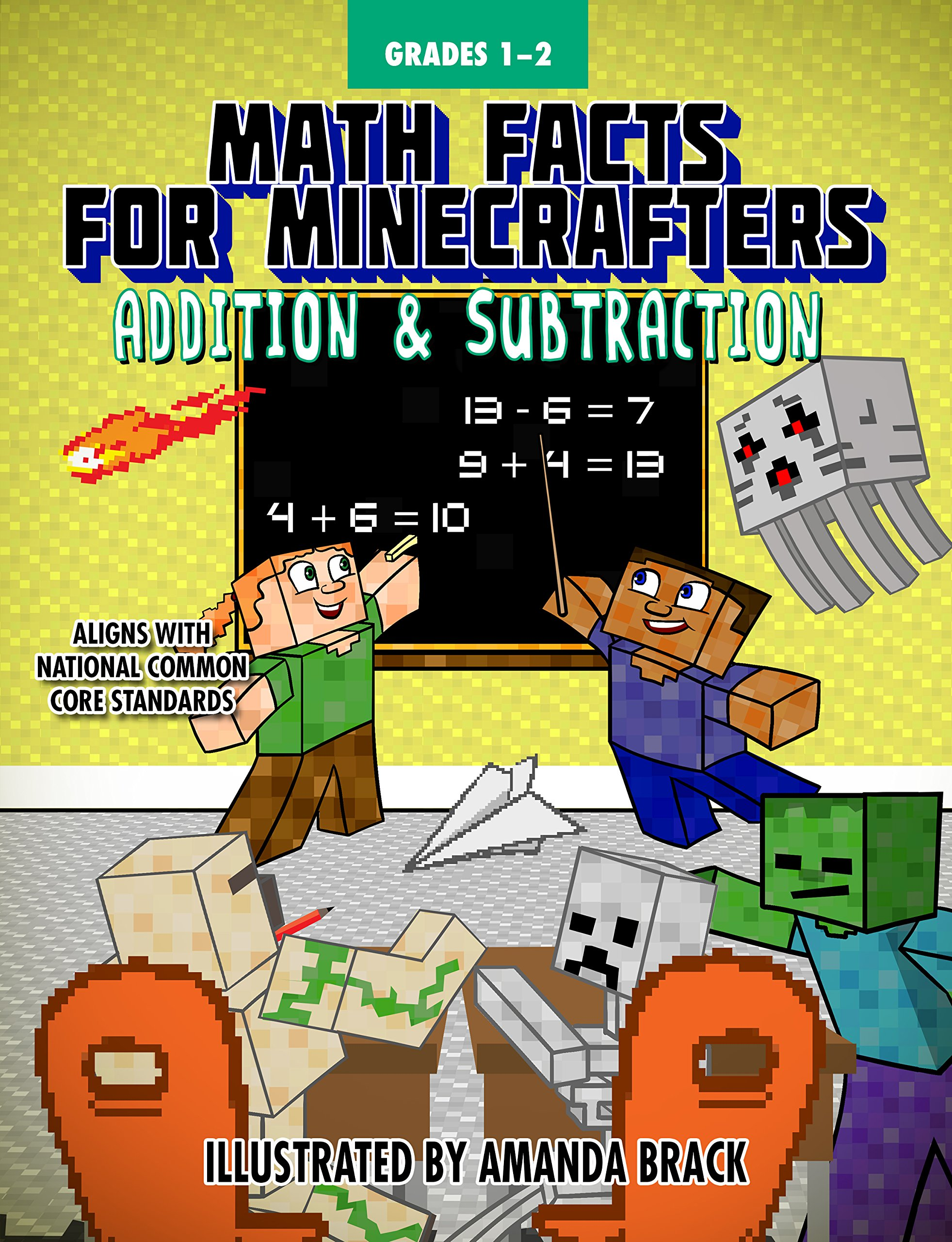 Math Facts for Minecrafters: Addition and Subtraction (Math for Minecrafters)