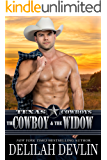 The Cowboy And The Widow (Texas Cowboys Book 2)