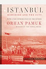 Istanbul (Deluxe Edition): Memories and the City Hardcover