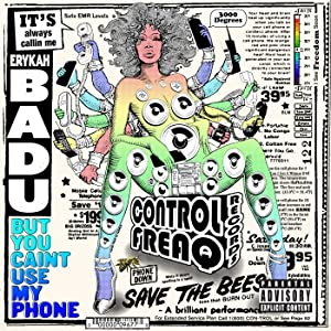 Erykah Badu / BUT YOU CAINT USE MY PHON