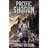 Pacific Shogun (The Fallen World Book 11)