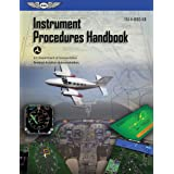 Instrument Procedures Handbook: FAA-H-8083-16B (ASA FAA Handbook Series)