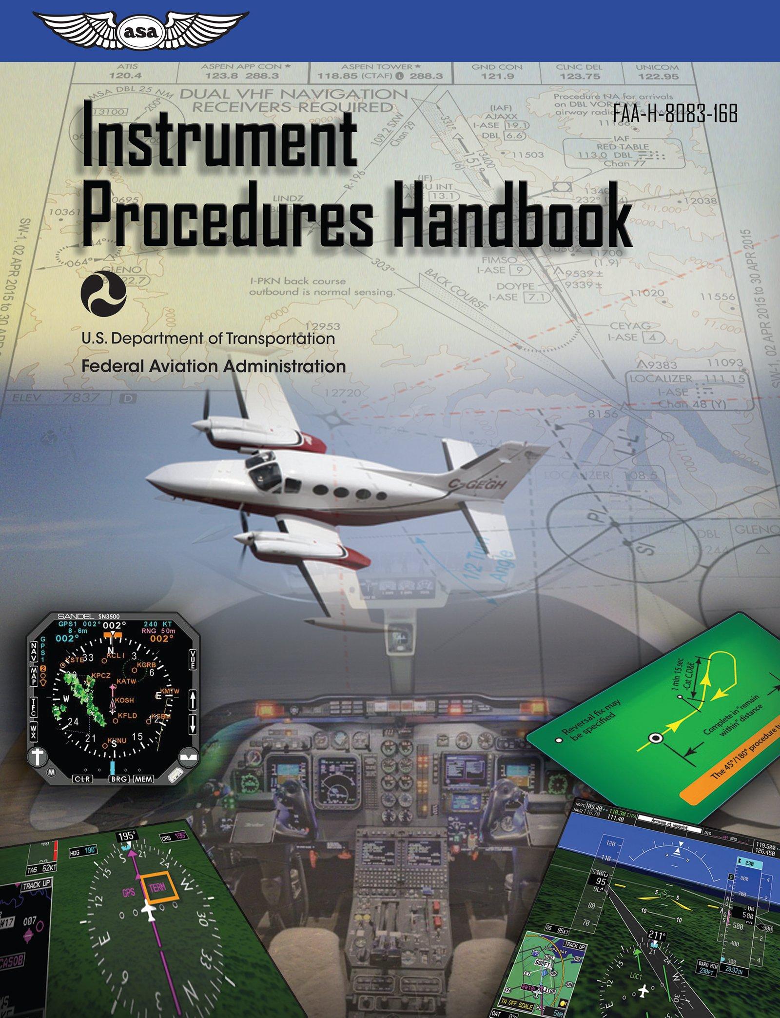 Instrument Procedures Handbook: FAA-H-8083-16B (FAA Handbooks series) by Brand: Aviation Supplies and Academics, Inc.