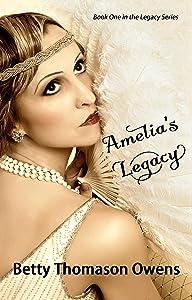 Amelia's Legacy (Legacy Series Book 1)