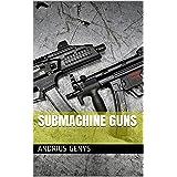 Submachine Guns   Military-Today.com