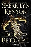 Born of Betrayal: The League: Nemesis Rising (The League: Nemesis Rising Series Book 9)
