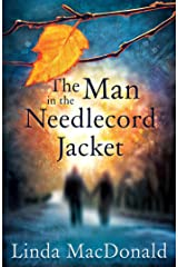 The Man in the Needlecord Jacket Kindle Edition