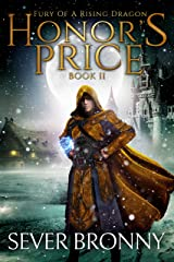 Honor's Price (Fury of a Rising Dragon Book 2) Kindle Edition