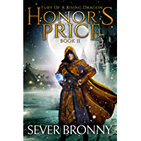 Honor's Price (Fury of a Rising Dragon Book 2) (English Edition)
