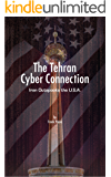 The Tehran Cyber Connection: Iran Outspooks the U.S.A.
