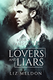 Lovers and Liars: Vancouver