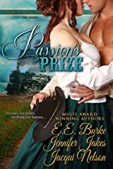Passion's Prize (Steam! Romance and Rails Book 1) Kindle Edition
