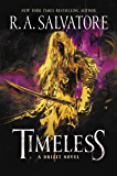 Timeless: A Drizzt Novel
