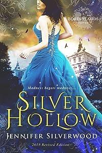 Silver Hollow: 2018 Edition (Borderlands Saga)