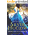 Silver Hollow: 2018 Edition (Borderlands Saga)