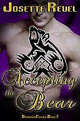 Accepting the Bear (Dásreach Council Novels Book 2) Kindle Edition