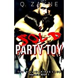 Sold ~ Party Toy (The Billionaires Club Interracial BDSM Book 1)