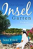Der kleine Inselgarten: (Mallorca 2)