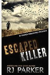 ESCAPED KILLER: Serial Killer Allan Legere. One of Canada's most Prolific Killers Kindle Edition