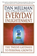 Everyday Enlightenment: The Twelve Gateways to Personal Growth Kindle Edition