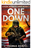 One Down: Citizen Warrior Series - Book 2