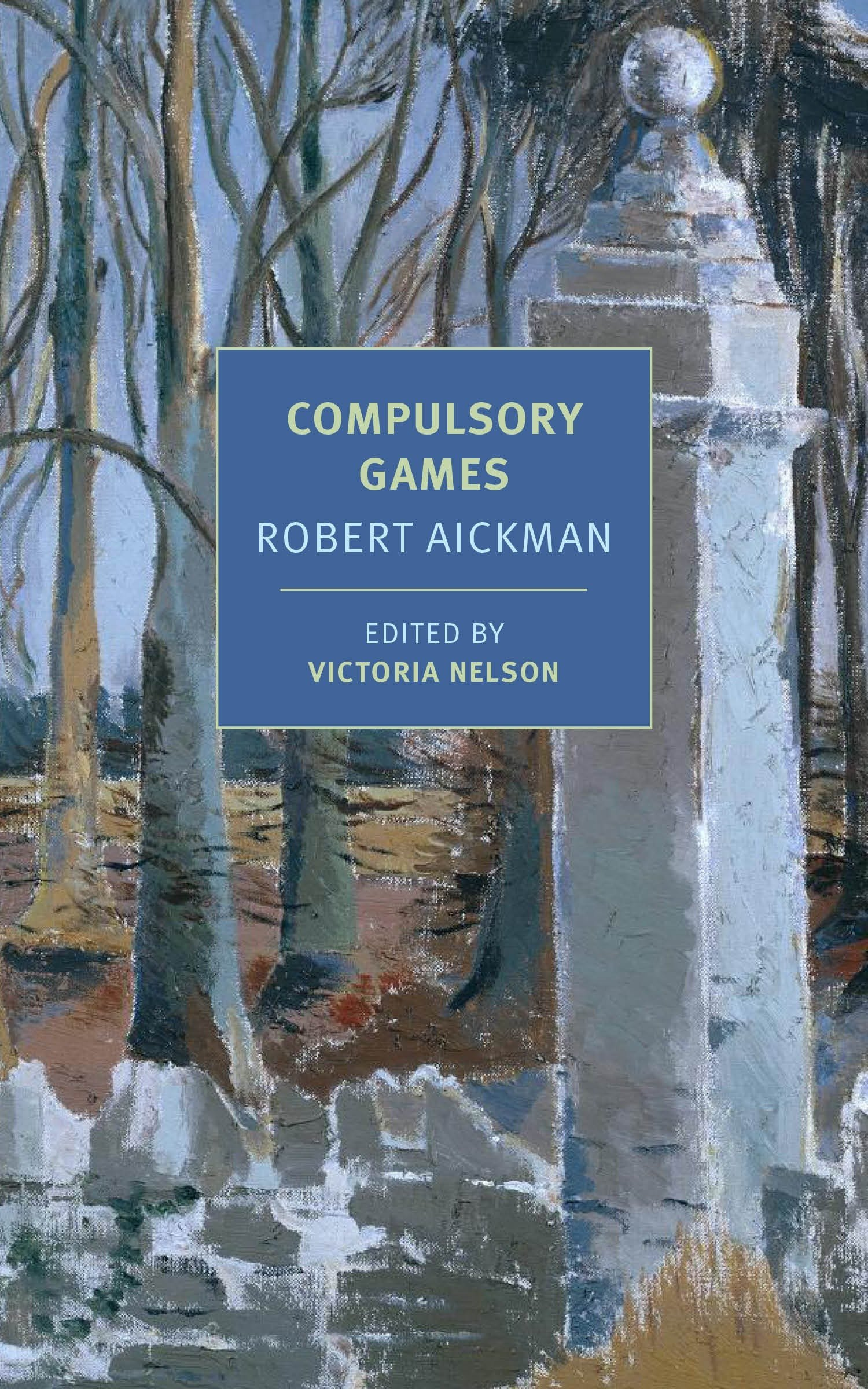 Compulsory Games (New York Review Books Classics) ebook