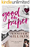 Good On Paper: A friends-to-lovers romance