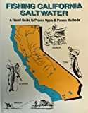 Fishing California Saltwater: Proven Spots & Proven Methods