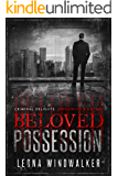 Beloved Possession: Organized Crime (Criminal Delights Book 9)