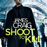 Shoot to Kill: Inspector Carlyle, Book 7