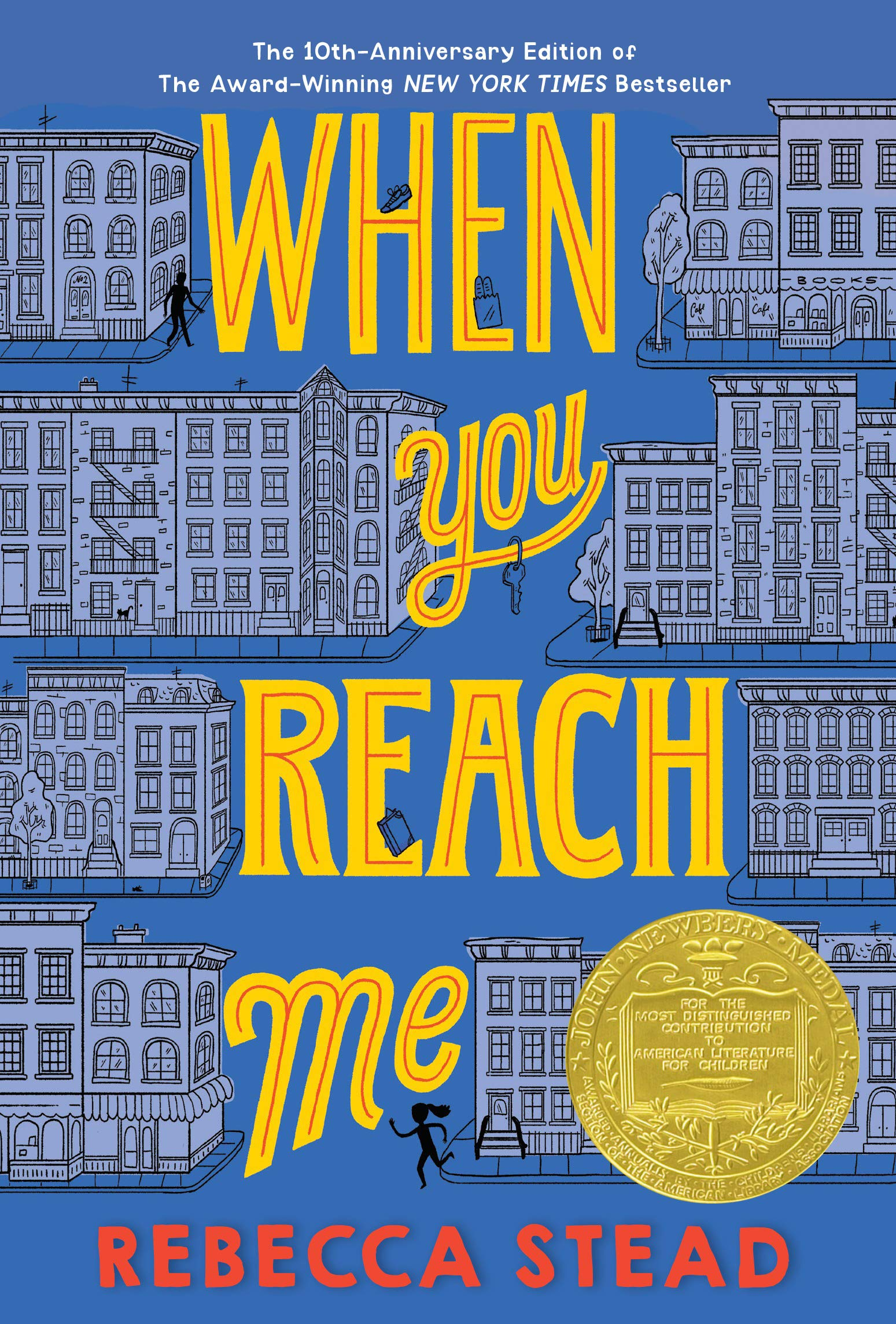 When You Reach Me (Yearling Newbery): Rebecca Stead